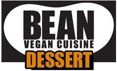 BEAN Vegan Cuisine Dessert Menu